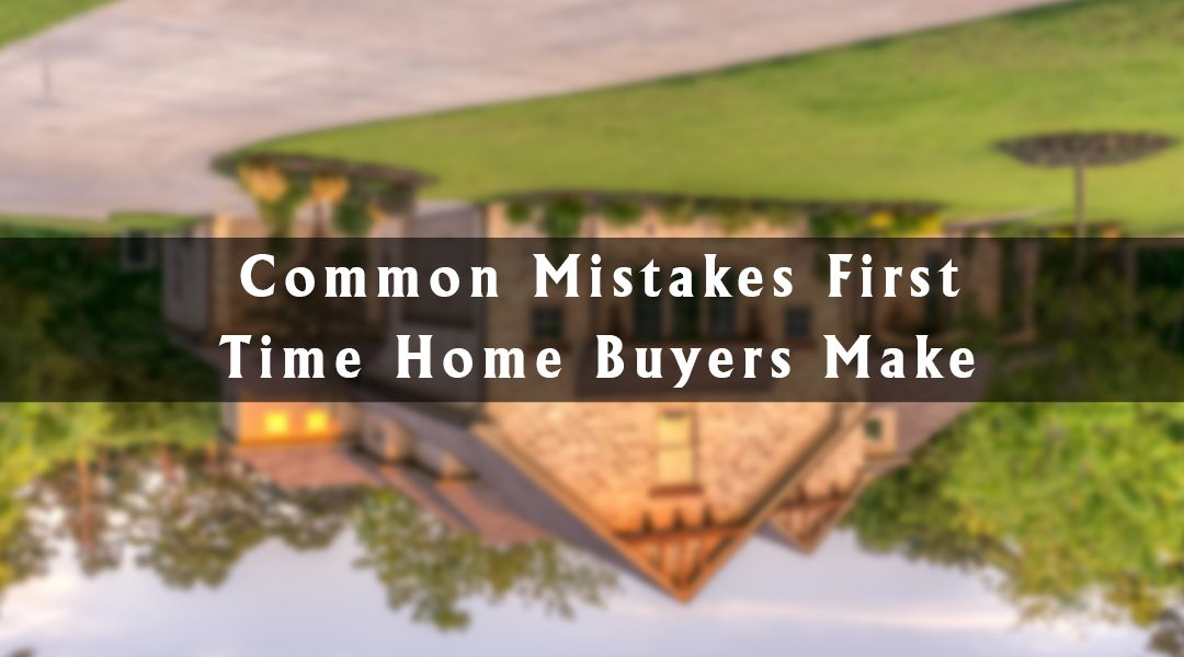 Common Negotiation Mistakes That First-Time Homebuyers Do
